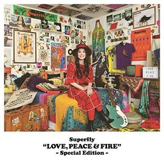 Superfly LOVE, PEACE & FIRE -Special Edition- Special Edition.jpg